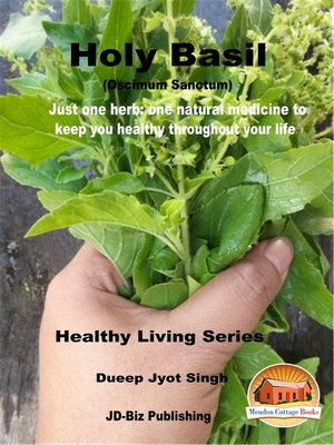 cover image of Holy Basil (Oscimum Sanctum)--Just One Herb