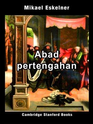 cover image of Abad pertengahan