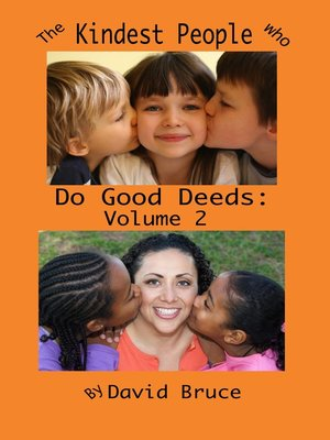cover image of The Kindest People Who Do Good Deeds, Volume 2