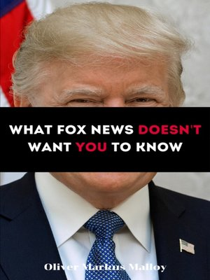 cover image of What Fox News Doesn't Want You to Know