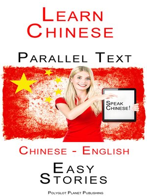 cover image of Learn Chinese--Parallel Text--Easy Stories (English--Chinese)