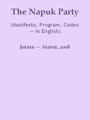 cover image of The Napuk Party (Manifesto, Program, Codex — In English)