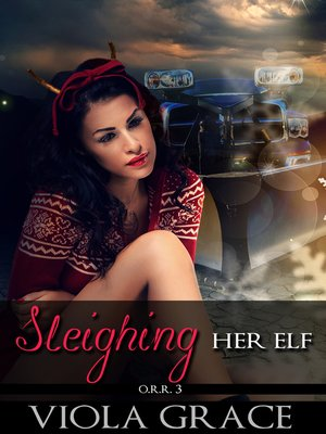 cover image of Sleighing Her Elf