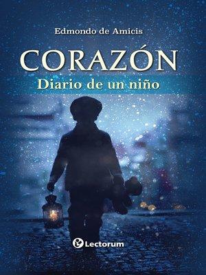 cover image of Corazón. Diario de un niño