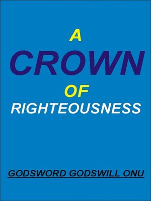cover image of A Crown of Righteousness
