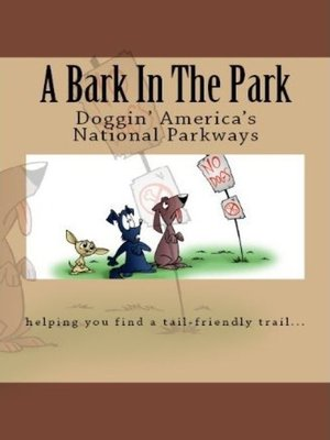 cover image of A Bark In the Park-Doggin' America's National Parkways