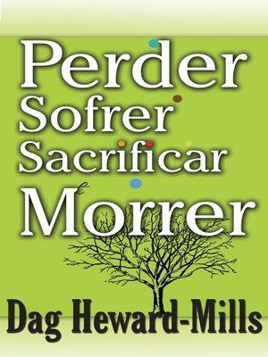 cover image of Perder Sofrer Sacrificar e Morrer