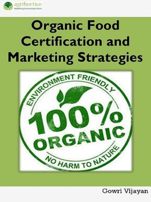 cover image of Organic Food Certification and Marketing Strategies