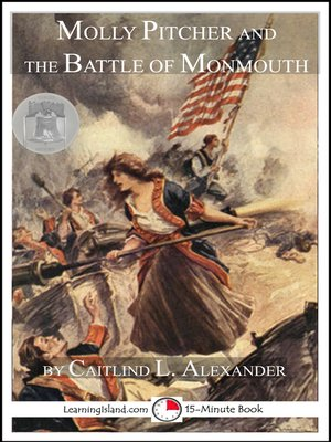 cover image of Molly Pitcher and the Battle of Monmouth