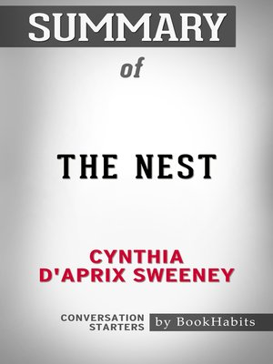 cover image of Summary of the Nest by Cynthia D'Aprix Sweeney / Conversation Starters