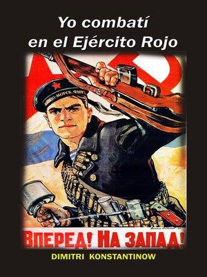 cover image of Yo combatí en el Ejército Rojo