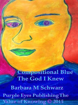 cover image of Compositional Blue the God I Knew