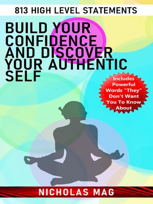 cover image of Build Your Confidence and Discover Your Authentic Self