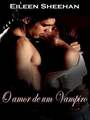 cover image of O amor de um Vampiro