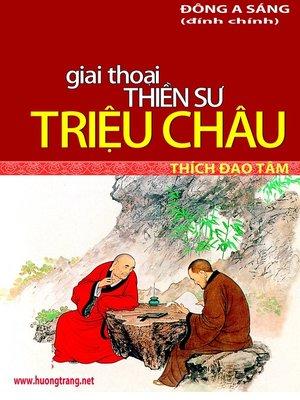 cover image of Giai thoại Thiền sư Triệu Châu.
