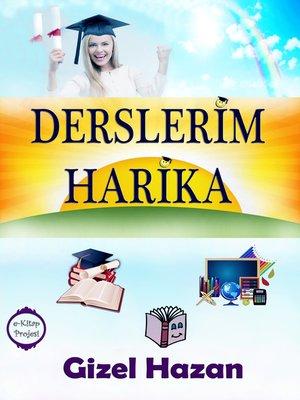 cover image of Derslerim Harika