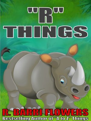 """cover image of """"R"""" Things (A Children's Picture Book)"""