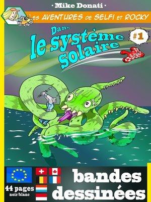 cover image of Les aventures de Selfi et Rocky dans le système solaire 1