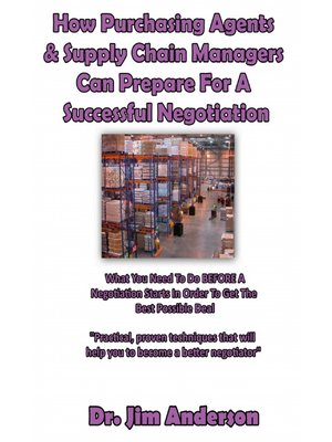 cover image of How Purchasing Agents & Supply Chain Managers Can Prepare For a Successful Negotiation