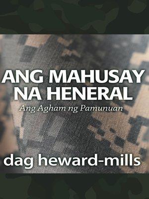 cover image of Ang Mahusay na Heneral