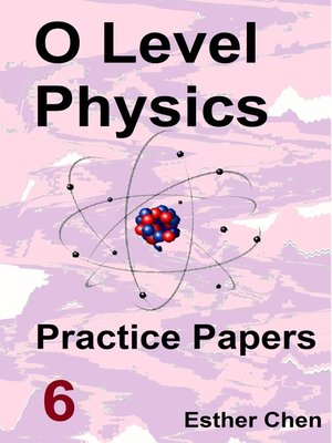 cover image of O level Physics Practice Papers 6
