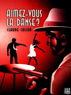 cover image of Aimez-vous la danse ?