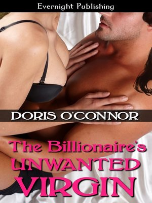 cover image of The Billionaire's Unwanted Virgin
