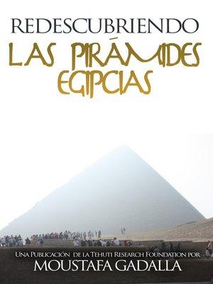 cover image of Redescubriendo las pirámides egipcias