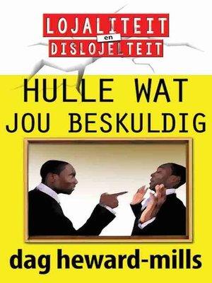 cover image of Hulle wat jou beskuldig