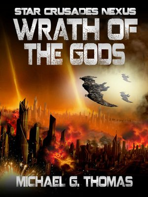 cover image of Wrath of the Gods (Star Crusades Nexus, Book 8)