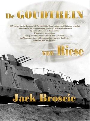 cover image of De goudtrein van Riese