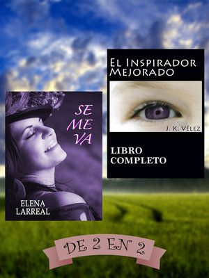 cover image of Se me va & El Inspirador Mejorado. De 2 en 2