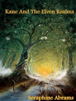 cover image of Kane and the Elven Realms