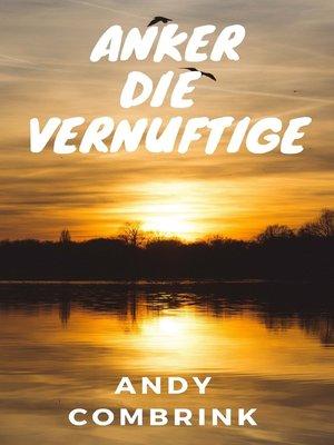 cover image of Anker Die Vernuftige