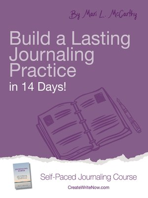 cover image of Build a Lasting Journaling Practice in 14 Days!