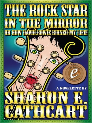 cover image of The Rock Star in the Mirror (or, How David Bowie Ruined My Life)