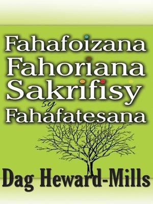 cover image of Fahafoizana, Fahoriana, Sakrifisy sy, Fahafatesana