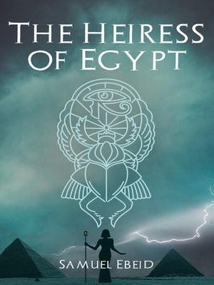 cover image of The Heiress of Egypt