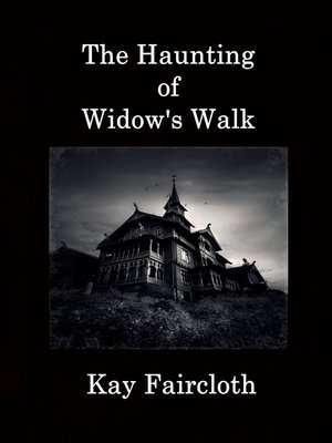 cover image of The Haunting of Widow's Walk