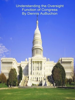cover image of Understanding the Oversight Function of Congress