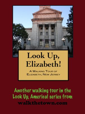 cover image of A Walking Tour of Elizabeth, New Jersey