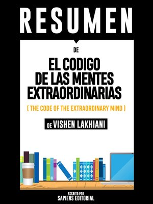 cover image of El Codigo De Las Mentes Extraordinarias (The Code of the Extraordinary Mind)--Resumen Del Libro De Vishen Lakhiani