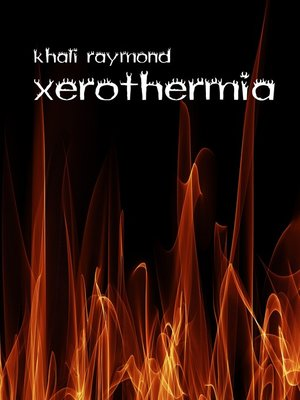 cover image of Xerothermia