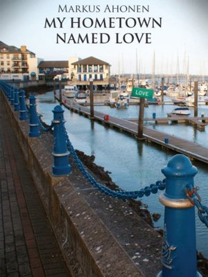 cover image of My Hometown Named Love