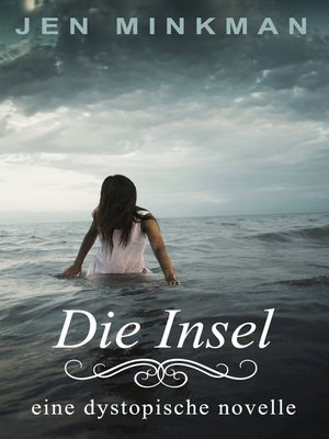 cover image of Die Insel (Inseltrilogie #1)