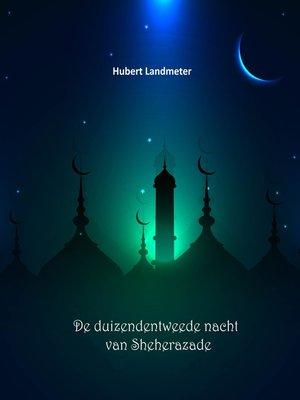 cover image of De duizendentweede nacht van Sheherazade