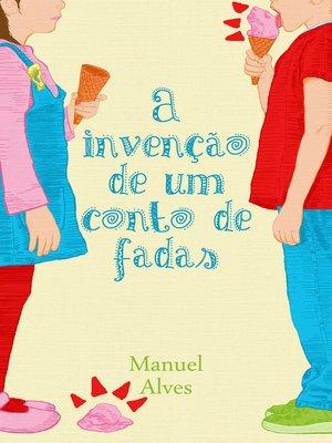 cover image of A invenção de um conto de fadas