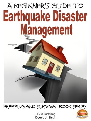 cover image of A Beginner's Guide to Earthquake Disaster Management