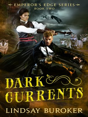 cover image of Dark Currents (The Emperor's Edge Book 2)
