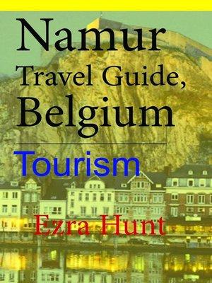 cover image of Namur Travel Guide, Belgium